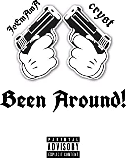 Been Around! (feat. J.G.W) [Explicit]