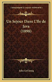 Un Sejour Dans L'Ile de Java (1898)