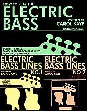 表紙: How to Play The Electric Bass (includes Electric Bass Lines 1 & 2) (English Edition) | Carol Kaye