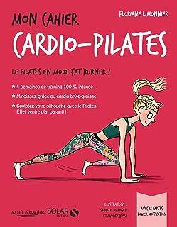 Mon cahier Cardio pilates (French Edition)