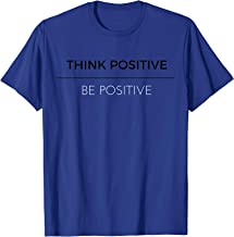 OFFICIAL THINK POSITIVE BE POSITIVE T-SHIRT