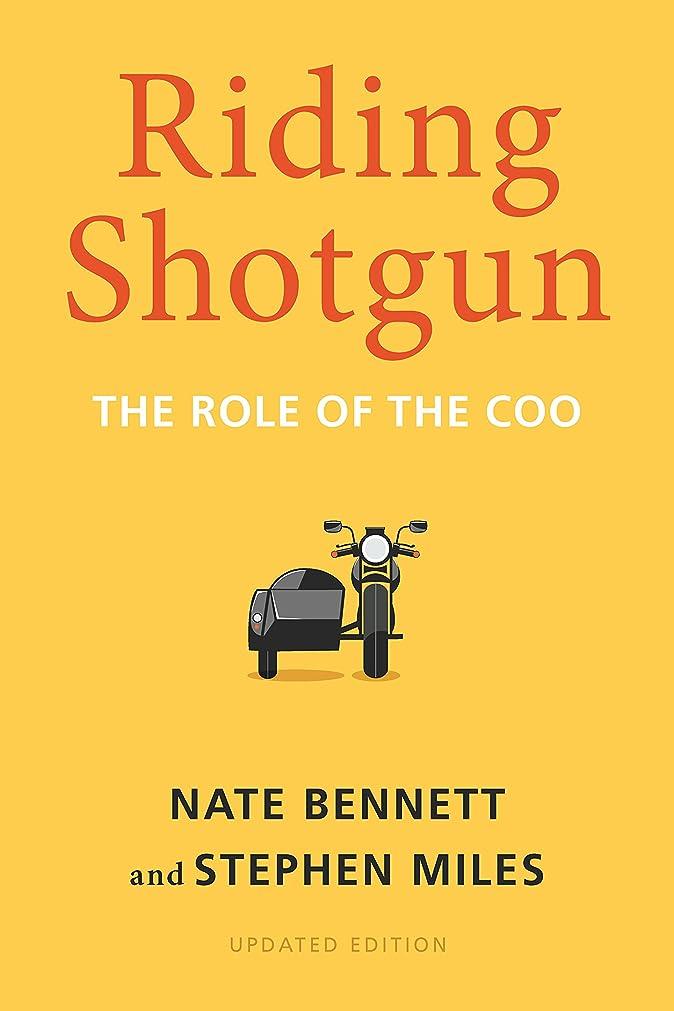 イブニングくそー天才Riding Shotgun: The Role of the COO, Updated Edition (English Edition)