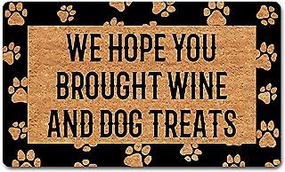 Funny Welcome Doormat Hello Door Mats We Hope You Brought Wine And Dog Treats Doormat Anti-Slip Rubber Doormats Doormat No...