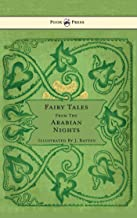 Fairy Tales From The Arabian Nights - Illustrated by John D. Batten (English Edition)