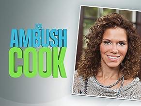 The Ambush Cook - Season 1