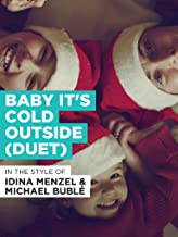 Baby It's Cold Outside (Duet)