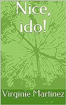 Nice, ido! (Portuguese Edition)