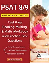 PSAT 8/9 Prep Books 2018 & 2019: Test Prep Reading, Writing, & Math Workbook and..