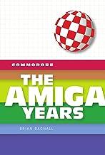 Commodore: The Amiga Years PDF