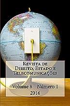 Revista de Direito, Estado e Telecomunicacoes: Vol. 8, N. 1, 2016 (Portuguese Edition)