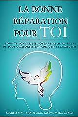 La bonne réparation pour toi (French Edition) Kindle Edition