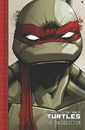 Teenage Mutant Ninja Turtles: The Idw Collection