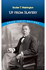 Up from Slavery (Dover Thrift Study Editions) Kindle Edition