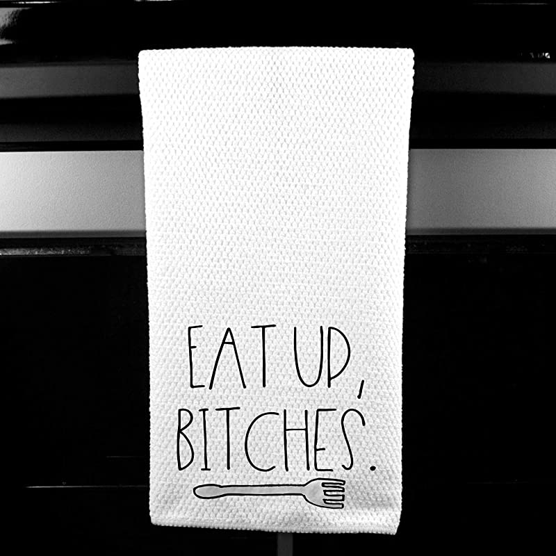 Eat Up Bitches Fork Funny Kitchen Tea Bar Towel Gift For Women