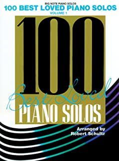 100 Best Loved Piano Solos, Vol 1 (Big Note Piano Solos)