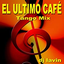 Best el ultimo cafe tango Reviews