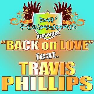 Back On Love (feat. Travis Phillips) - Single