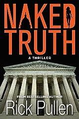 Naked Truth: A Thriller Paperback