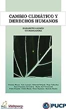 Cambio climático y derechos humanos (Spanish Edition)