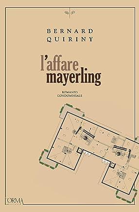Laffaire Mayerling