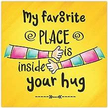 Yaya Cafe Valentine Gifts for Boyfriend Husband Fridge Magnet My Favorite Place is Inside Your Hug Printed - Square