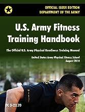 U.S. Army للياقة البدنية وتمارين handbook: الرسمية U.S. Army البدني استعداد التدريب مراجعة دليل (2010أغسطس ، التدريب دائري TC من 3–22.20)