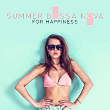Summer Bossa Nova for Happiness - Smooth Jazz, Sunny Cafe Bar, Lounge and Drinking Cocktails, Stress Relief