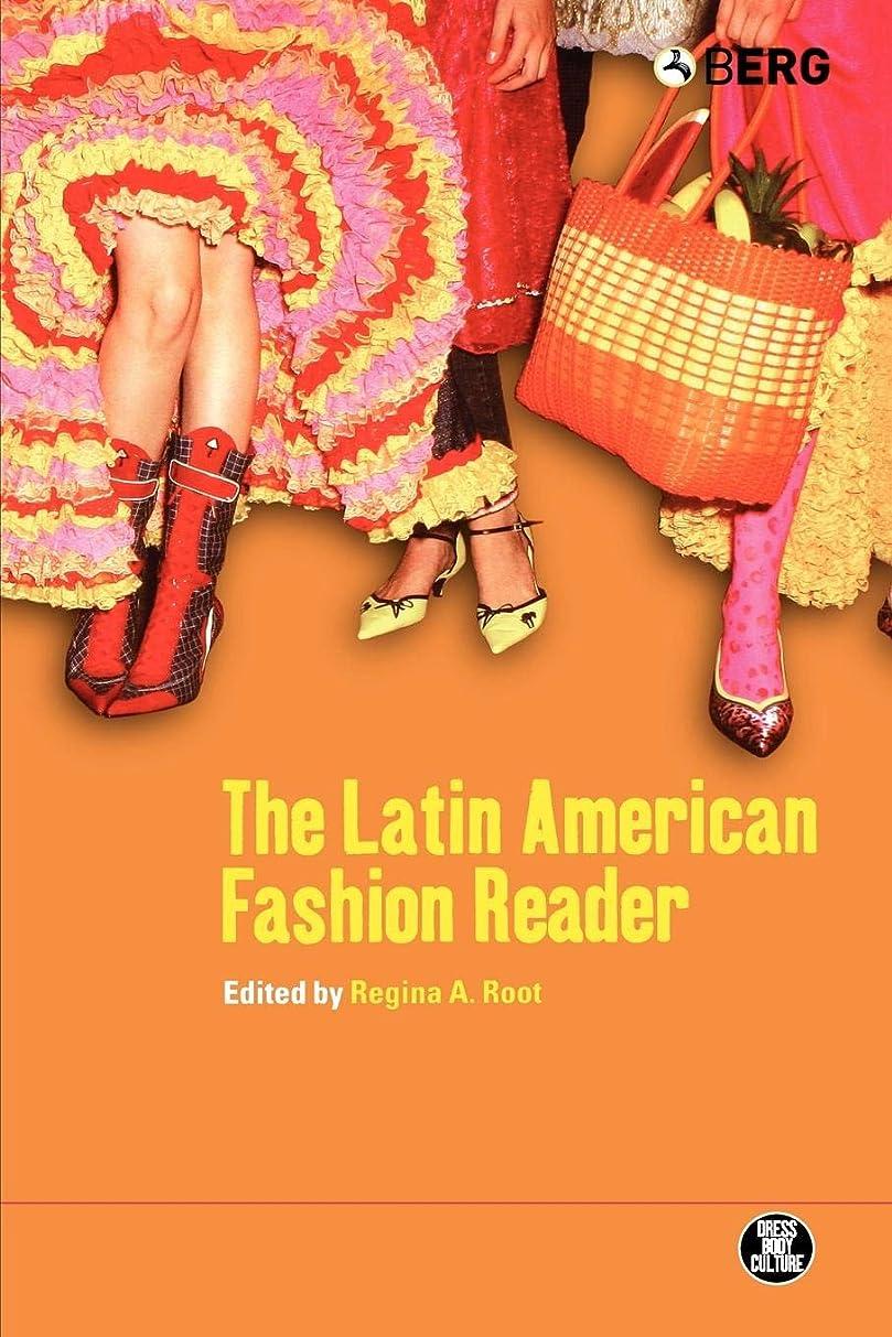挨拶行進援助するThe Latin American Fashion Reader (Dress, Body, Culture)