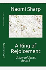 A Ring of Rejoicement (Universal Series Book 5) Kindle Edition
