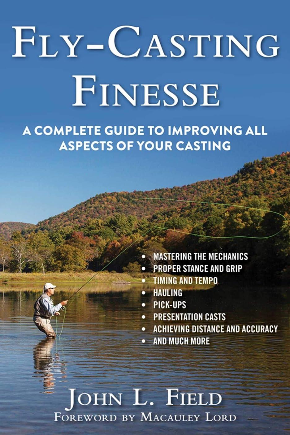 ラビリンス下線革命Fly-Casting Finesse: A Complete Guide to Improving All Aspects of Your Casting (English Edition)