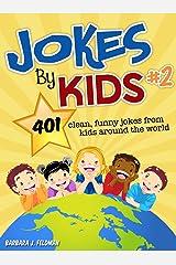 Jokes By Kids: Volume 2 Kindle Edition