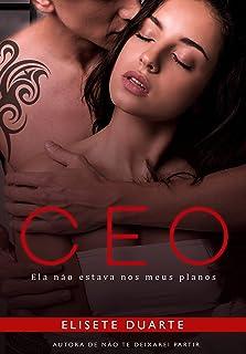 CEO - ELA NÃO ESTAVA NOS MEUS PLANOS