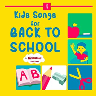 Kids Songs for Back to School