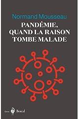 Pandémie, quand la raison tombe malade Format Kindle