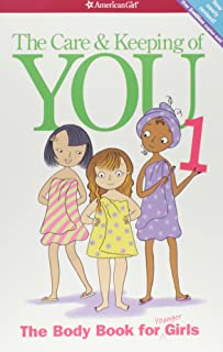 The Care and Keeping of You: The Body Book for Younger Girls, Revised Edition (American..