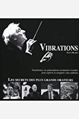 Vibrations. transformez vos presentations en histoires visue Paperback