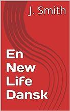 En New Life Dansk (Danish Edition)