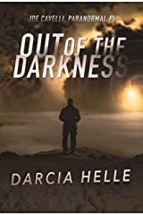 Out of the Darkness (Joe Cavelli, Paranormal PI Book 2) Kindle Edition