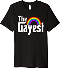 The Gayest Premium Tee shirt for LGBT Gay Pride