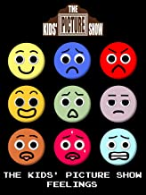 The Kids' Picture Show - Feelings