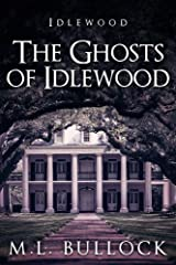 The Ghosts of Idlewood Kindle Edition