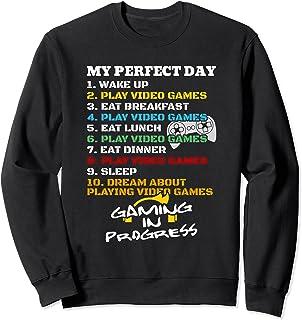 Gamer My Perfect Day rêvant de jouer à des jeux vidéo Sweatshirt