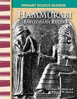 Hammurabi: Babylonian Ruler: World Cultures Through Time (Primary Source Readers)