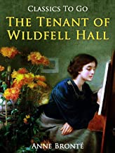 Anne Brontë The Tenant of Wildfell Hall-Anne's (Annotated Edition)