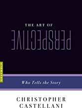 The Art of Perspective: Who Tells the Story (Art of...)