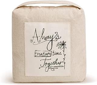 DEMDACO Always Treasure Time Together Cream On Tan 9 x 8 Linen and Sand Door Stop