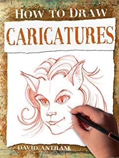 Caricatures (How to Draw)