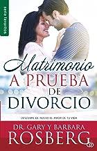 Matrimonio a prueba de divorcio: Descubre de nuevo el amor de tu vida (Favoritos) (Spanish Edition)