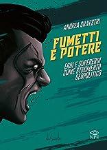 Permalink to Fumetti e potere. Eroi e supereroi come strumento geopolitico PDF