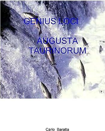 Genius Loci Augusta Taurinorum